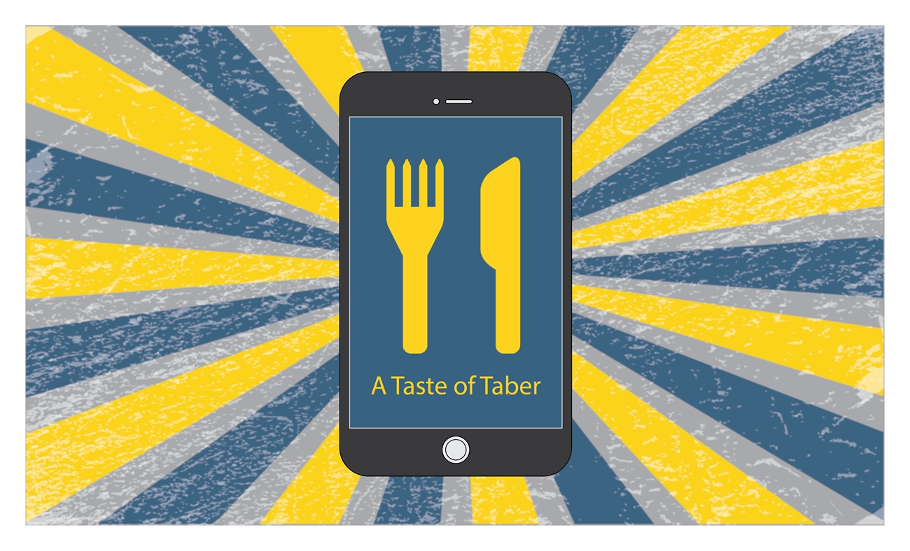 Download the FREE Taste of Taber App! (Apple & GooglePlay)
